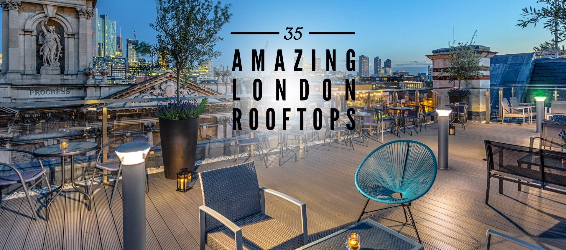 The Ultimate London Rooftop Bar Guide
