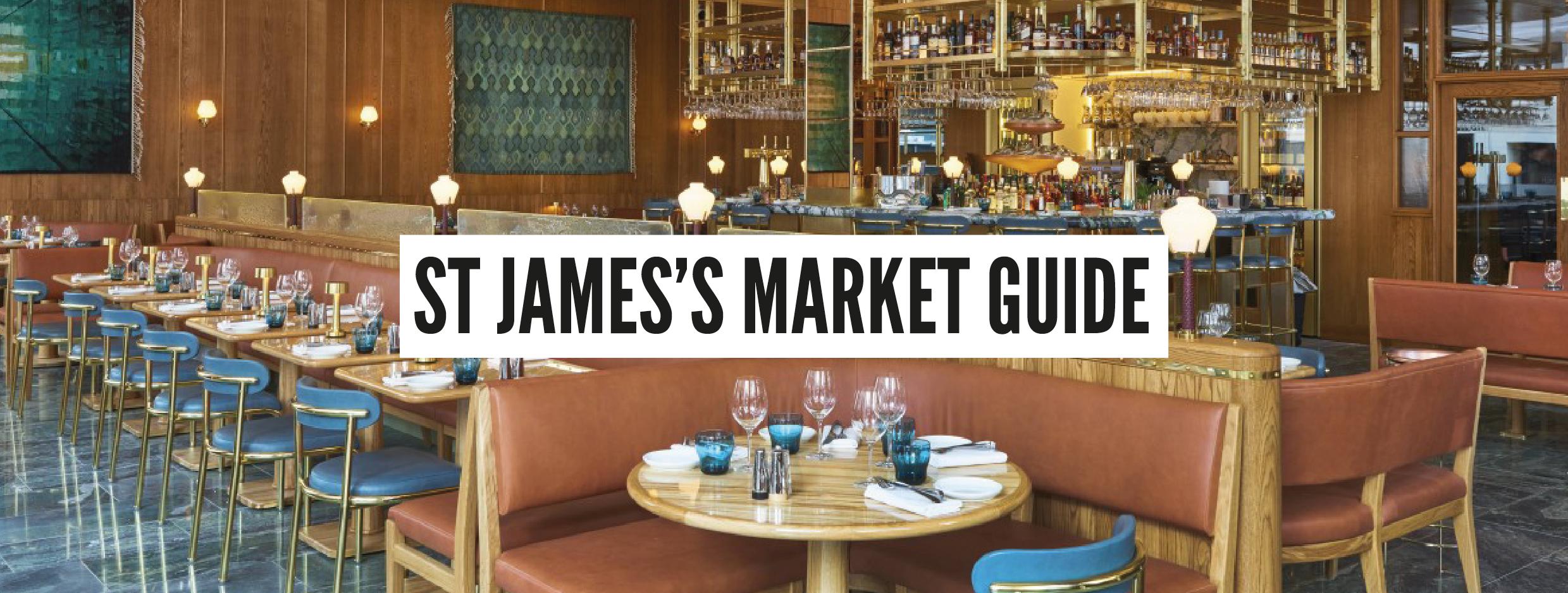 London Neighbourhood Guides - St James's Market