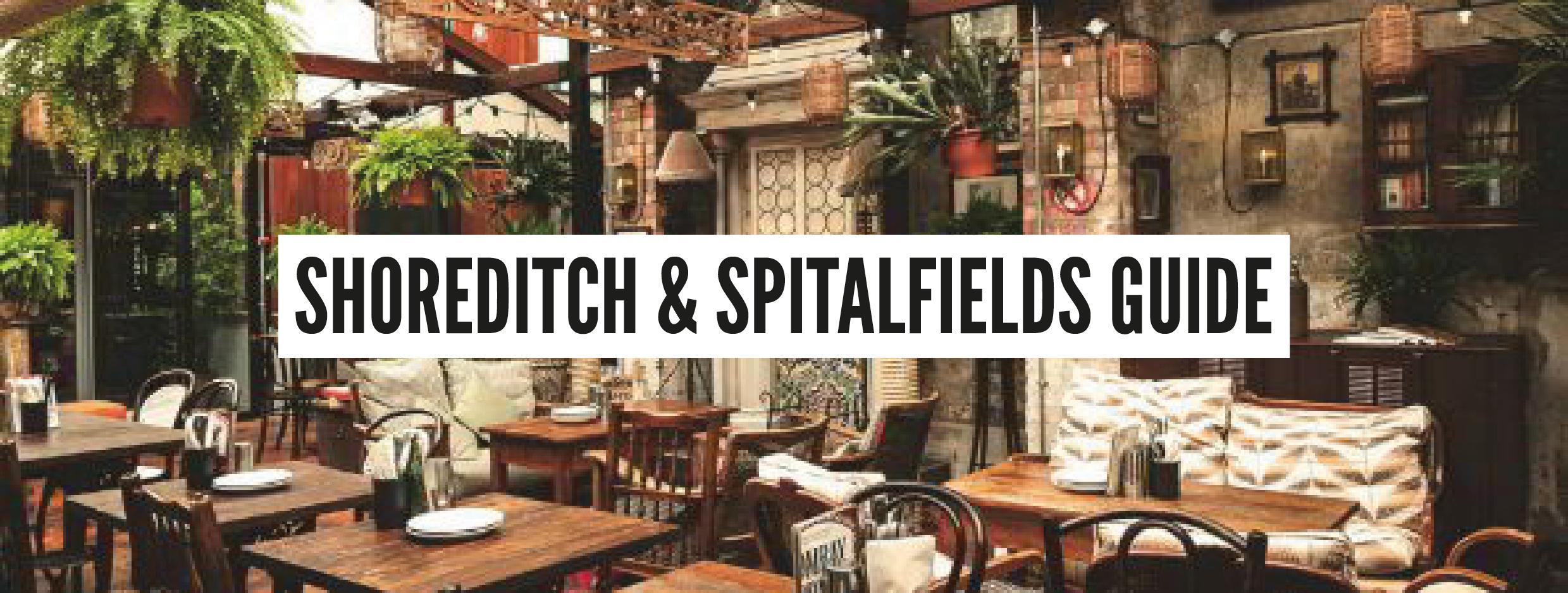 London Neighbourhood Guides - Shoreditch & Spitalfields