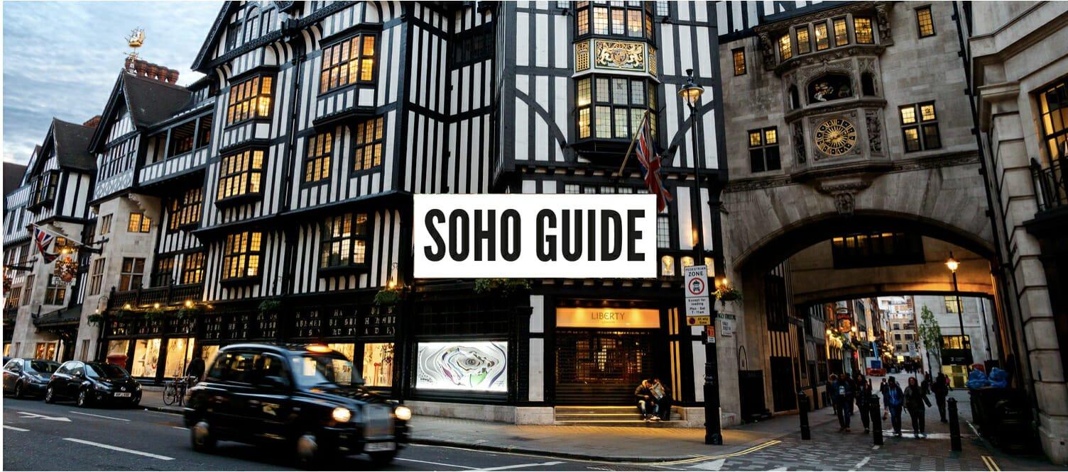 Soho Neighbourhood Guide London
