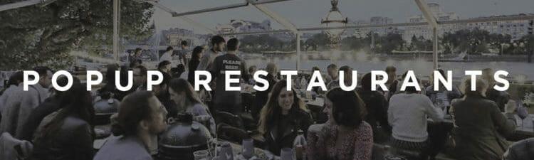 Pop Up restaurants London this month